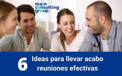 6 ideas para llevar acabo reuniones efectivas
